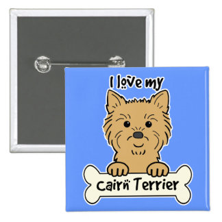 I Love My Cairn Terrier Pinback Buttons
