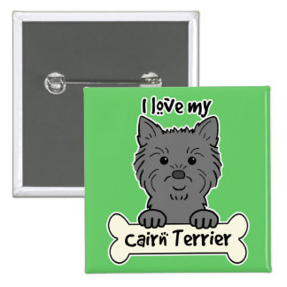 I Love My Cairn Terrier Buttons