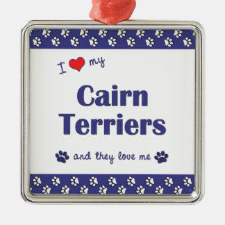 I Love My Cairn Terriers (Multiple Dogs) Square Metal Christmas Ornament