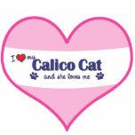 I Love My Calico Cat (Female Cat) Photo Cut Outs