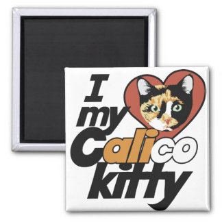 I Love my Calico Kitty Magnet