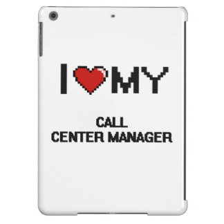 I love my Call Center Manager Cover For iPad Air