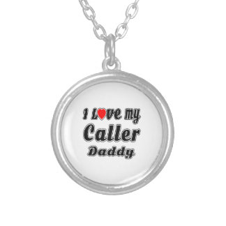 I Love My Caller Daddy Necklace