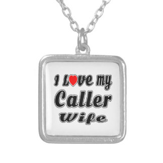 I Love My Caller Wife Personalized Necklace