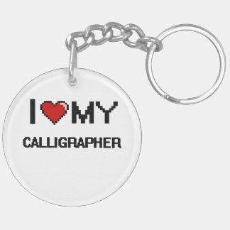 I love my Calligrapher Double-Sided Round Acrylic Keychain