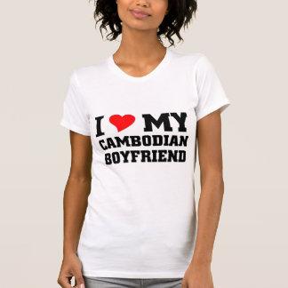 I love my Cambodian Boyfriend Tee Shirts