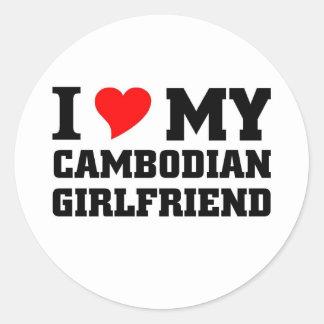 I love my Cambodian Girlfriend Classic Round Sticker