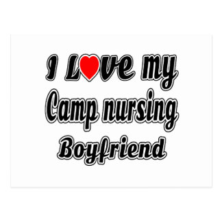 I love my Camp nursing Boyfriend Post Cards