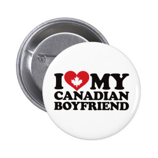 I Love My Canadian Boyfriend Pinback Button