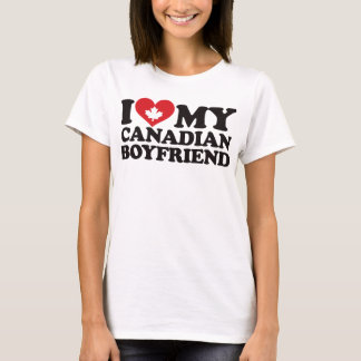 I Love My Canadian Boyfriend T-Shirt