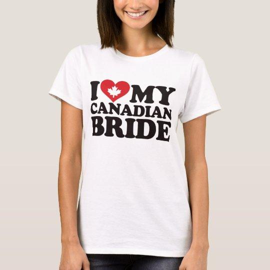 I Love My Canadian Bride T-Shirt