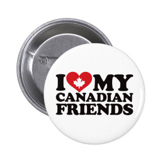 I Love My Canadian Friends 2 Inch Round Button