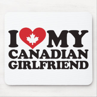I Love My Canadian Girlfriend Mouse Pad