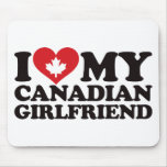 I Love My Canadian Girlfriend Mouse Pads