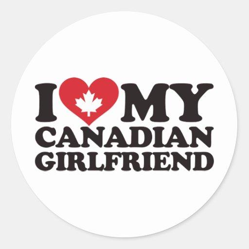 I Love My Canadian Girlfriend Round Sticker