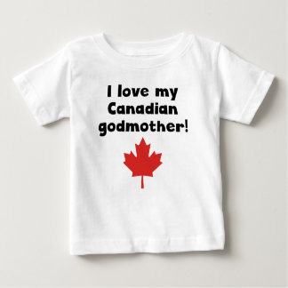 I Love My Canadian Godmother Baby T-Shirt