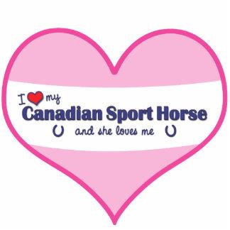 I Love My Canadian Sport Horse (Female Horse) Cutout