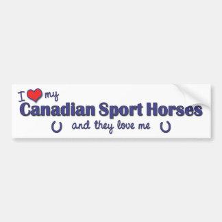 I Love My Canadian Sport Horses (Multiple Horses) Car Bumper Sticker