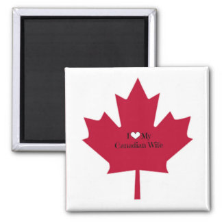 I Love My Canadian Wife 2 Inch Square Magnet