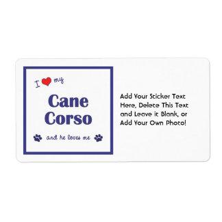 I Love My Cane Corso (Male Dog) Label