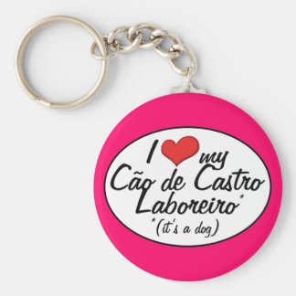 I Love My Cao de Castro Laboreiro (It's a Dog) Keychain