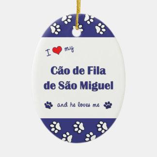 I Love My Cao de Fila de Sao Miguel (Male Dog) Christmas Tree Ornament