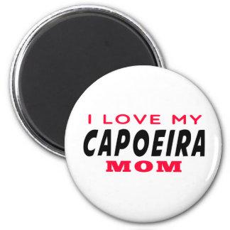 I Love My Capoeira Mom Refrigerator Magnets