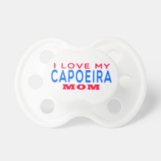 I Love My Capoeira Mom Pacifier