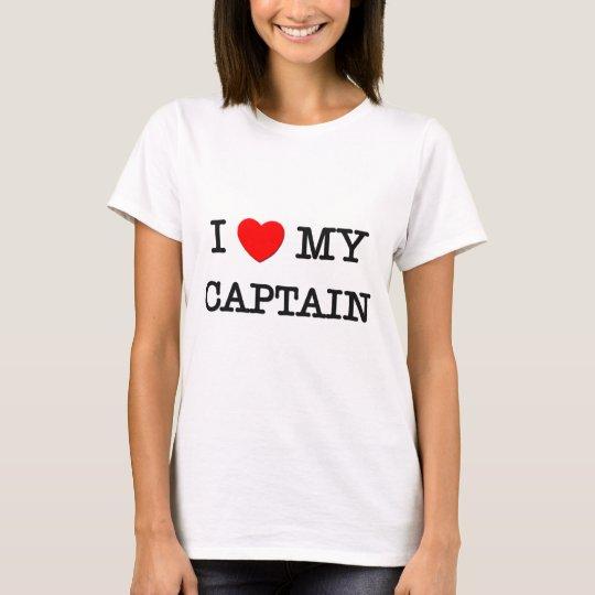 I Love My CAPTAIN T-Shirt