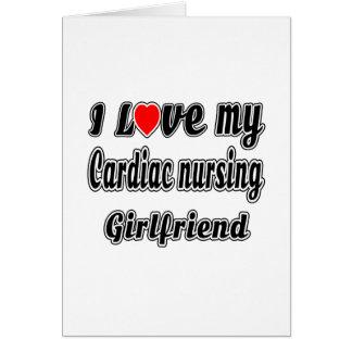 I love my Cardiac nursing Girlfriend Cards