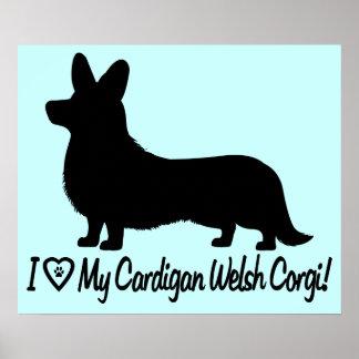 I Love My Cardigan Welsh Corgi! Poster