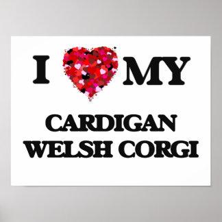 I love my Cardigan Welsh Corgi Poster