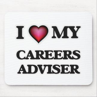 I love my Careers Adviser Mouse Pad