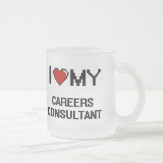 I love my Careers Consultant 10 Oz Frosted Glass Coffee Mug