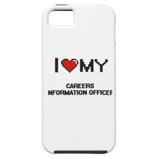 I love my Careers Information Officer iPhone 5 Covers