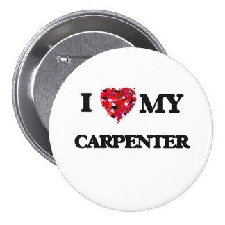I love my Carpenter 3 Inch Round Button