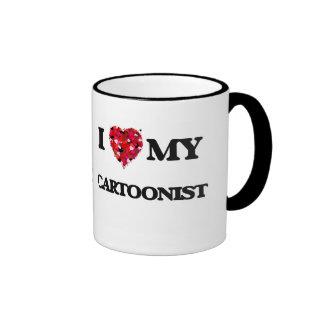 I love my Cartoonist Ringer Coffee Mug