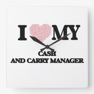 I love my Cash And Carry Manager (Heart Made from Square Wall Clocks