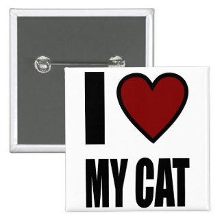I LOVE MY CAT PIN