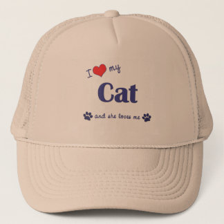 I Love My Cat (Female Cat) Trucker Hat
