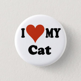 I Love My Cat Gifts and Apparel Button