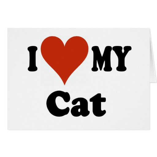 I Love My Cat Gifts and Apparel Card