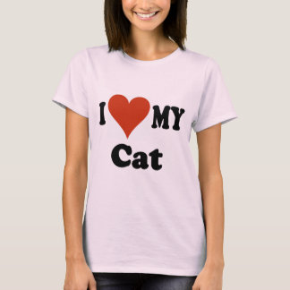 I Love My Cat Gifts and Apparel T-Shirt