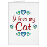 I Love My Cat Greeting Card