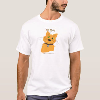 I LOVE MY CAT - - LOVE TO BE ME T-Shirt