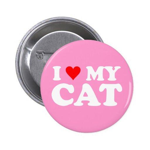 I Love My Cat Pins