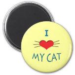 I Love My Cat Round Magnet