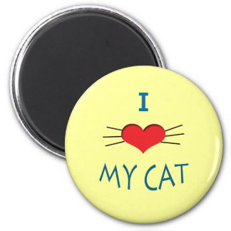 I Love My Cat Round Magnet
