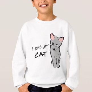 I love my cat! sweatshirt