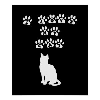 I Love My Cat--White Text Print